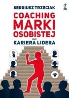 Coaching marki osobistej czyli kariera lidera