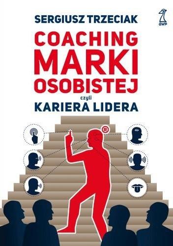 Okładka książki Coaching marki osobistej czyli kariera lidera