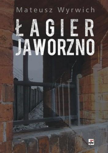 Okładka książki Łagier Jaworzno