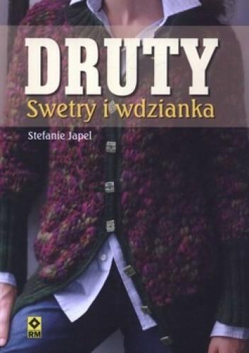 Okładka książki Druty. Swetry i wdzianka
