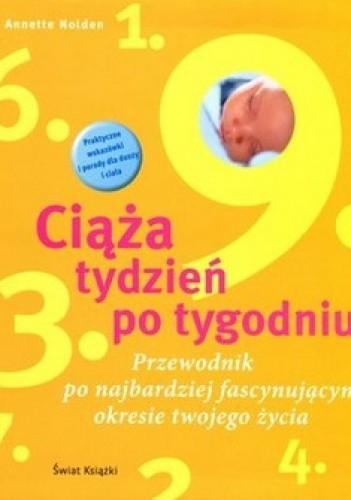 Okładka książki Ciąża tydzień po tygodniu. Witaj na świecie