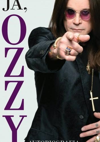 Okładka książki Ja, Ozzy. Autobiografia