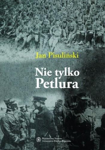 Okładka książki Nie tylko Petlura