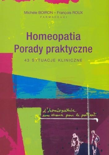 Okładka książki Homeopatia. Porady praktyczne. 43 sytuacje kliniczne
