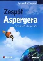 Zespół Aspergera. Zrozumieć, aby pomoc