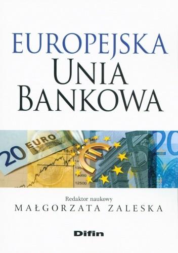 Okładka książki Europejska Unia Bankowa