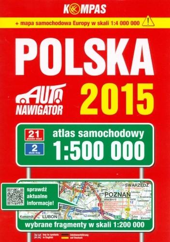 Okładka książki Polska 2015. Atlas samochodowy. 1: 500 000. Kompas