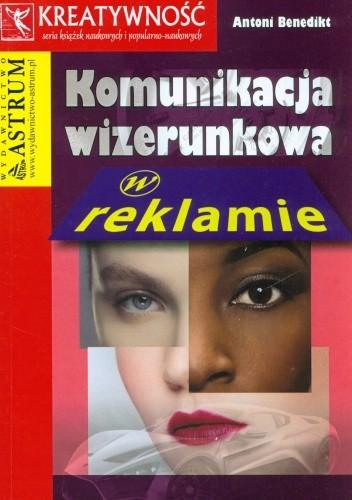 Okładka książki Komunikacja wizerunkowa w reklamie