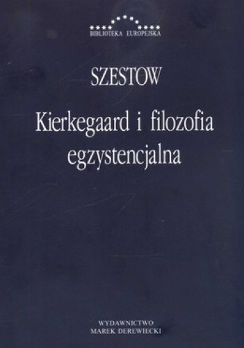 Okładka książki Kierkegaard i filozofia egzystencjalna