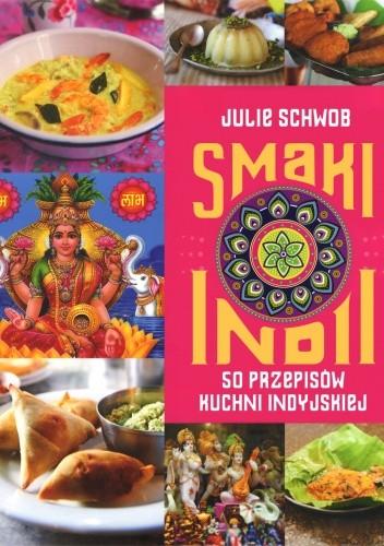 Okładka książki Smaki Indii. 50 przepisów kuchni indyjskiej