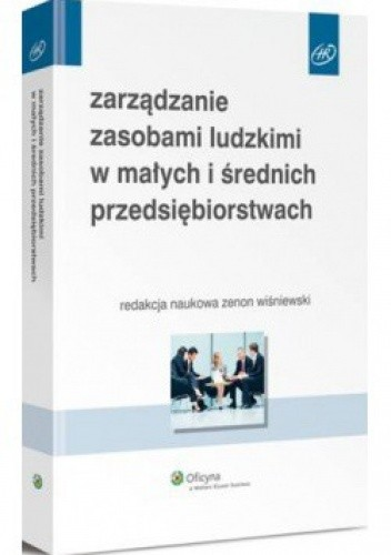 Okładka książki Zarządzanie zasobami ludzkimi w małych i średnich przedsiębiorstwach
