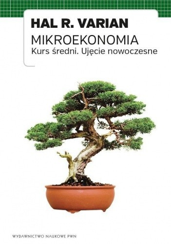Okładka książki Mikroekonomia. Kurs średni. Ujęcie nowoczesne