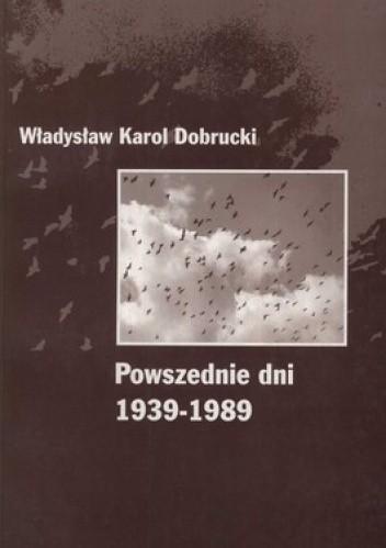 Okładka książki Powszednie dni 1939-1989