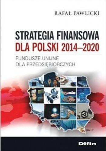 Okładka książki Strategia finansowa dla Polski 2014-2020