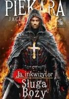 Ja, inkwizytor. Sługa Boży