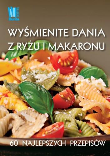 Okładka książki Wyśmienite dania z makaronu i ryżu