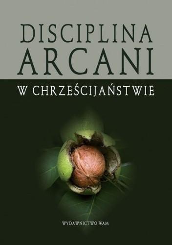 Okładka książki Dyscyplina arcani w chrześcijaństwie