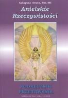 Anielskie rzeczywistości. Podręcznik przetrwania