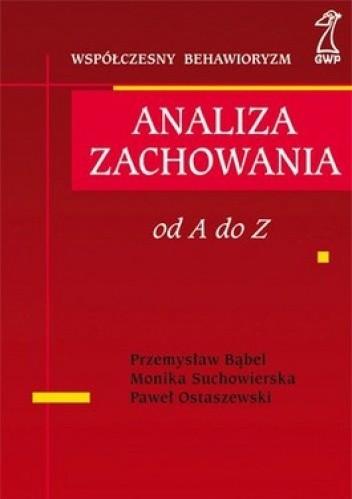 Okładka książki Analiza zachowania. Od A do Z