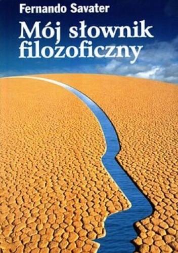 Okładka książki Mój słownik filozoficzny