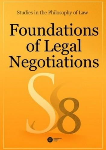 Okładka książki Foundations of Legal Negotiations. Vol. 8