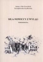 Siła-Nowiccy z Wyląg. Wspomnienia