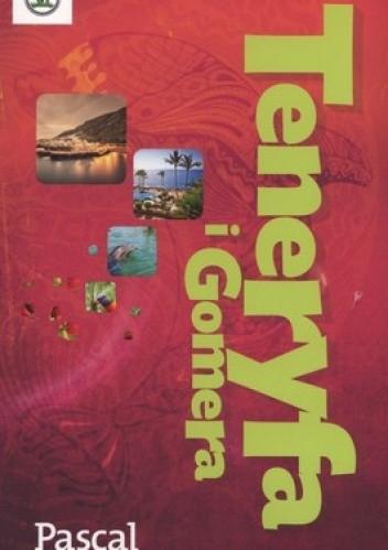 Okładka książki Teneryfa i Gomera. Pascal 360 stopni