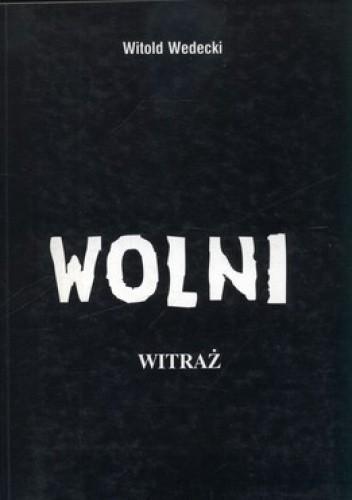Okładka książki Wolni. Witraż