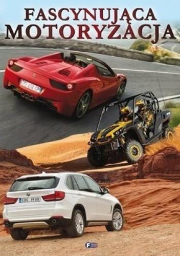 Okładka książki Fascynująca motoryzacja