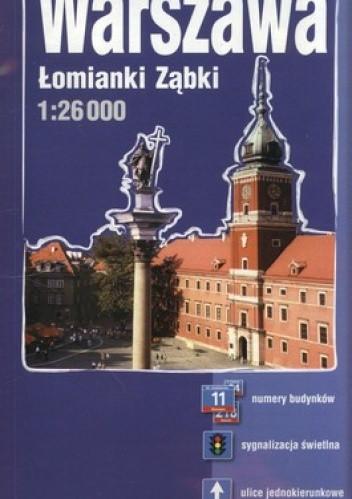 Okładka książki Warszawa Łomianki Ząbki. Plan miasta. 1:26 000 ExpressMap