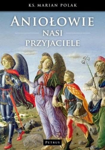 Okładka książki Aniołowie nasi przyjaciele