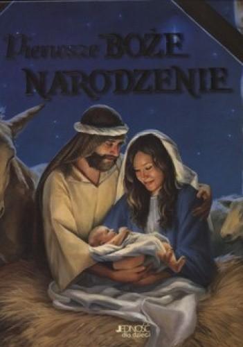 Okładka książki Pierwsze Boże Narodzenie