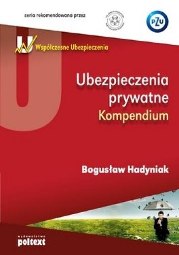 Okładka książki Ubezpieczenia prywatne. Kompendium