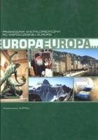 Europa Europa. Przewodnik encyklopedyczny po współczesnej Europie