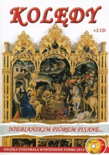 Okładka książki Kolędy niebiańskim piórem pisane + 2CD