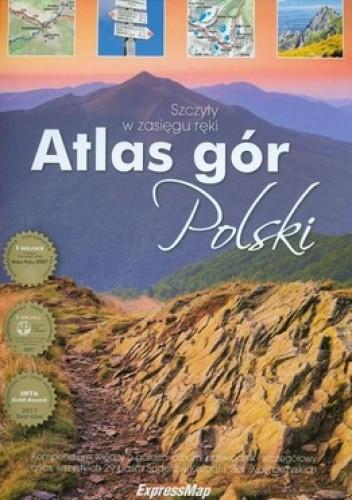 Okładka książki Atlas gór Polski. Szczyty w zasięgu ręki