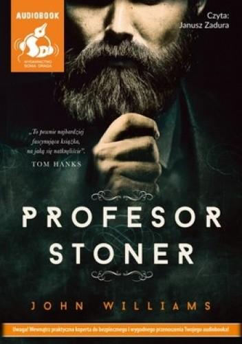Okładka książki Profesor Stoner (CD)