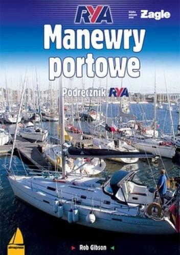 Okładka książki Manewry portowe. Podręcznik