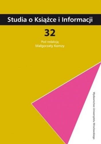Okładka książki Studia o Książce i Informacji. 32