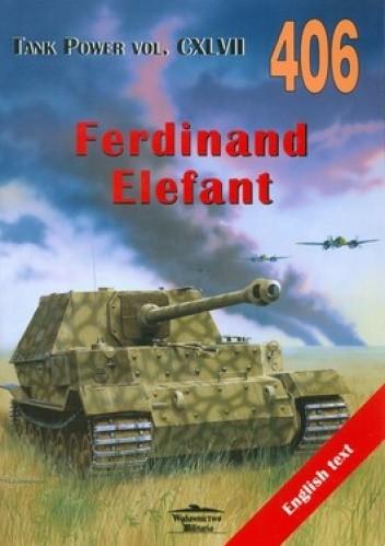 Okładka książki Ferdinand Elefant. Tank Power vol. CXLVII 406