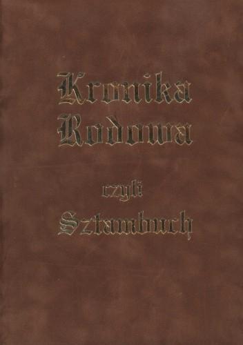 Okładka książki Kronika Rodowa czyli Sztambuch