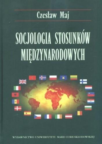 Okładka książki Socjologia stosunków międzynarodowych
