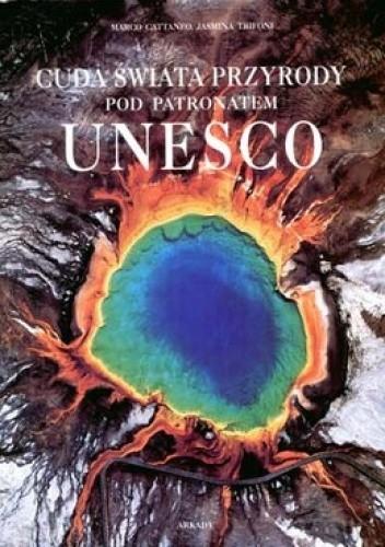 Okładka książki Cuda świata przyrody pod patronatem UNESCO