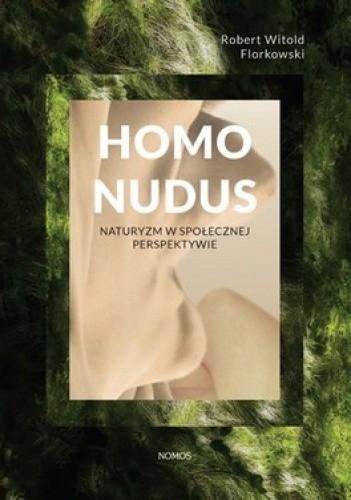 Okładka książki Homo Nudus. Naturyzm w społecznej perspektywie