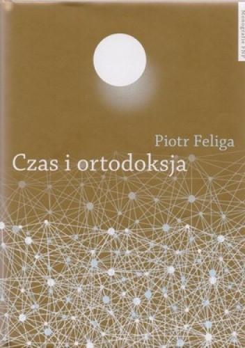 Okładka książki Czas i ortodoksja
