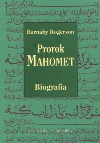 Okładka książki Prorok Mahomet. Biografia