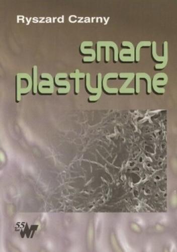 Okładka książki Smary plastyczne