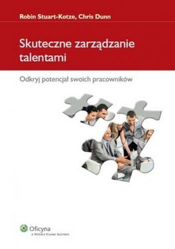 Okładka książki Skuteczne zarządzanie talentami