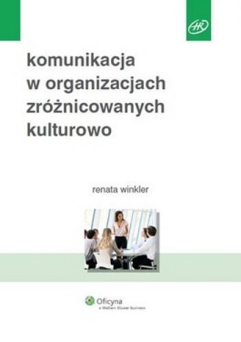 Okładka książki Komunikacja w organizacjach zróżnicowanych kulturowo