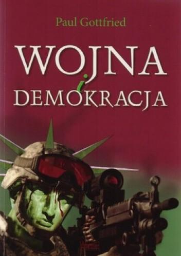 Okładka książki Wojny i demokracja. Eseje wybrane 1975-2012